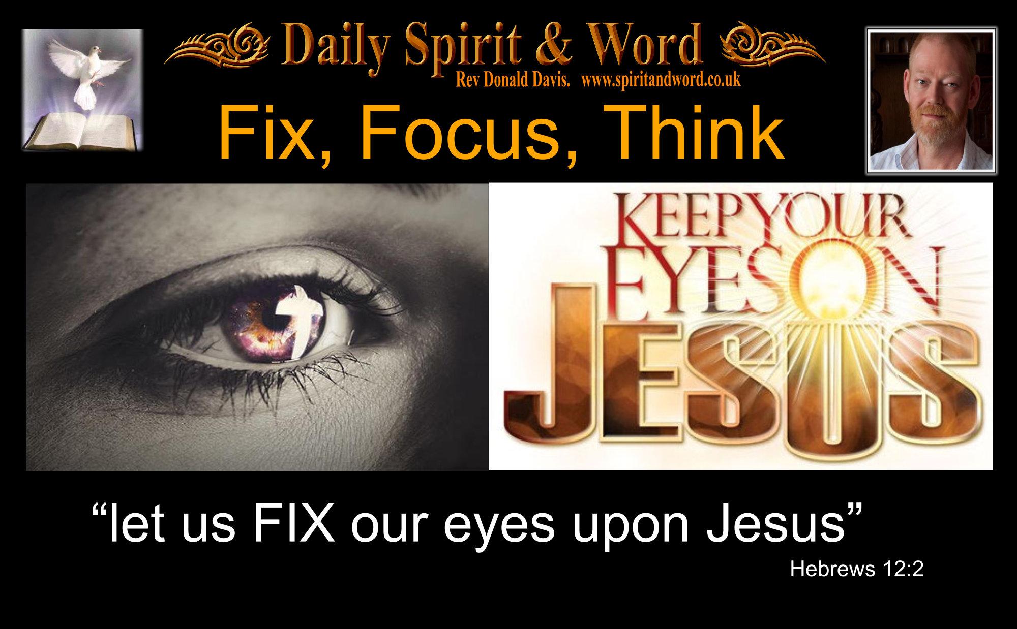 Fix Your Eyes Upon Jesus
