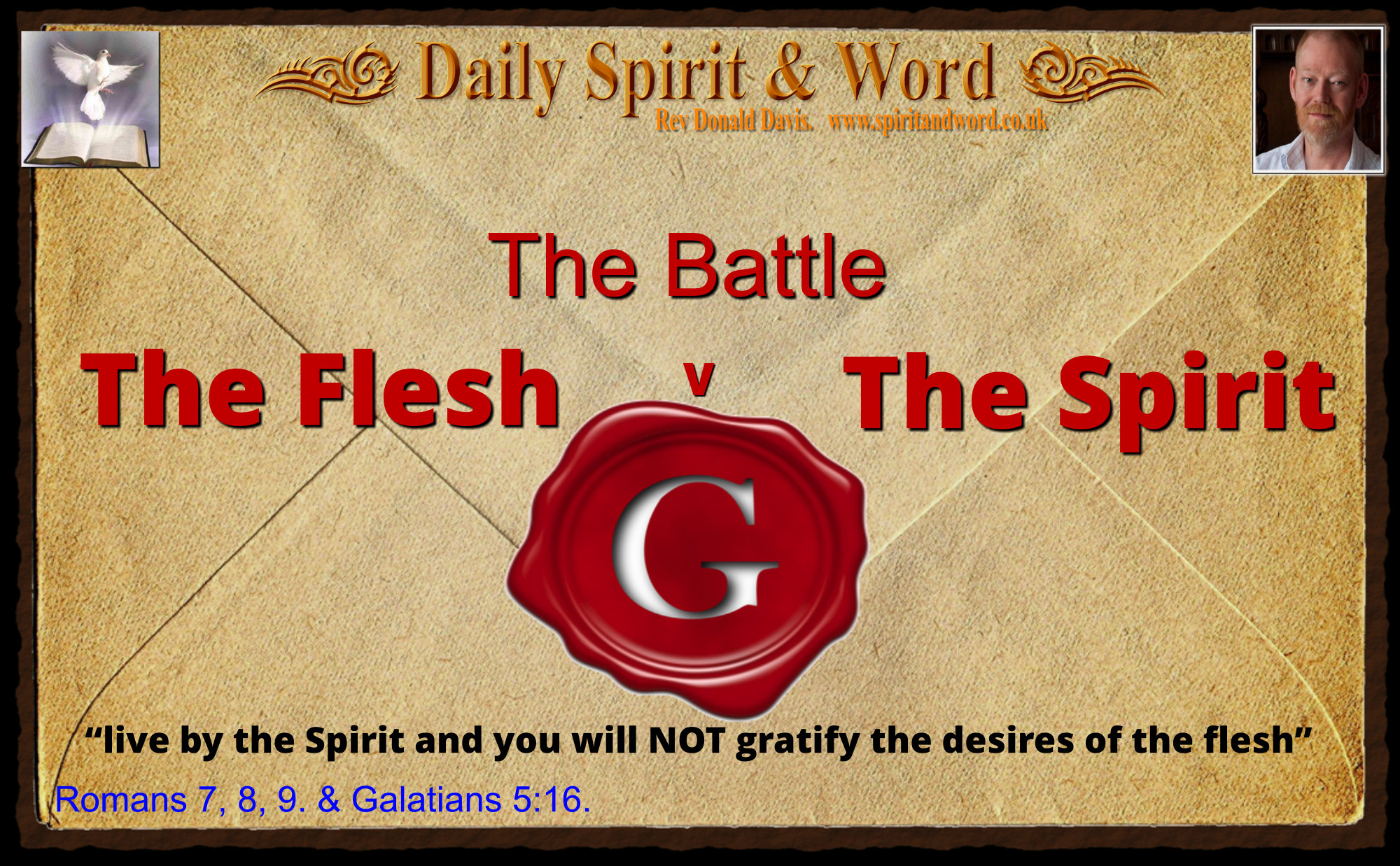 The Battle of the Spirit and the Flesh