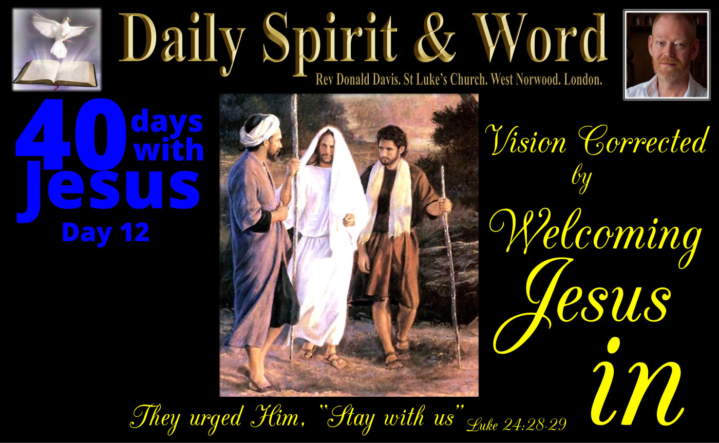 Vision Corrected by Welcoming Jesus