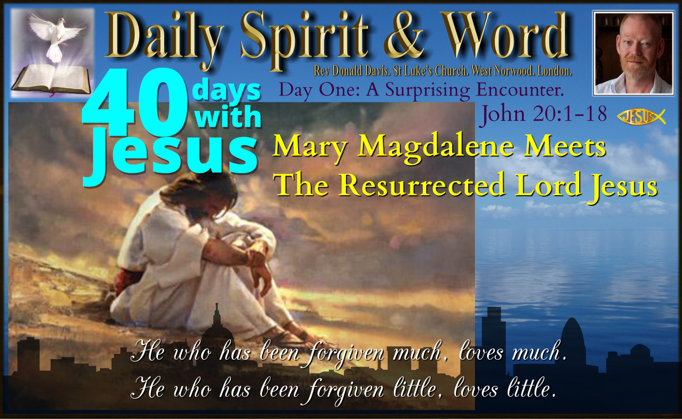 40 Days With Jesus: Day 1