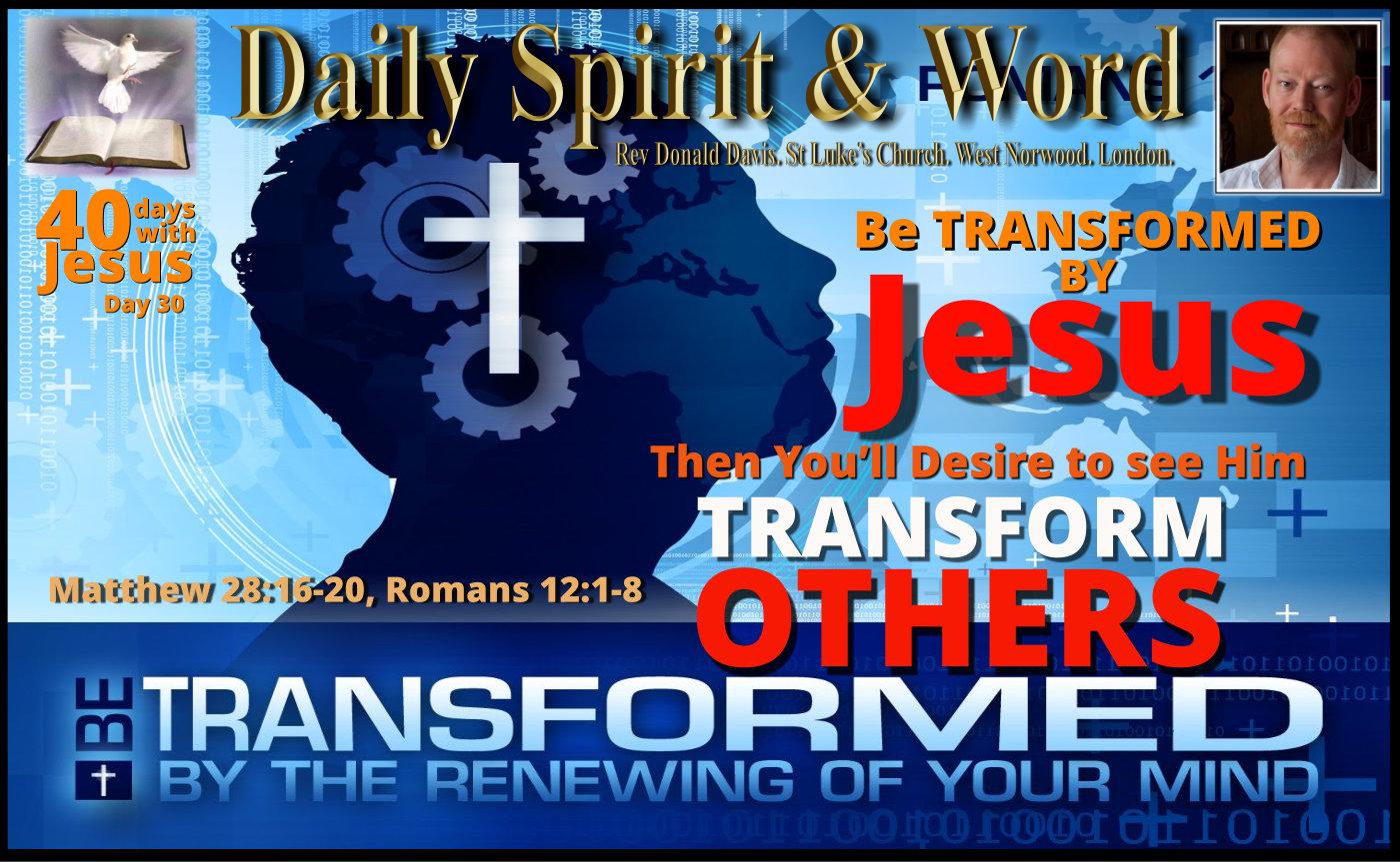 Transformation by Jesus