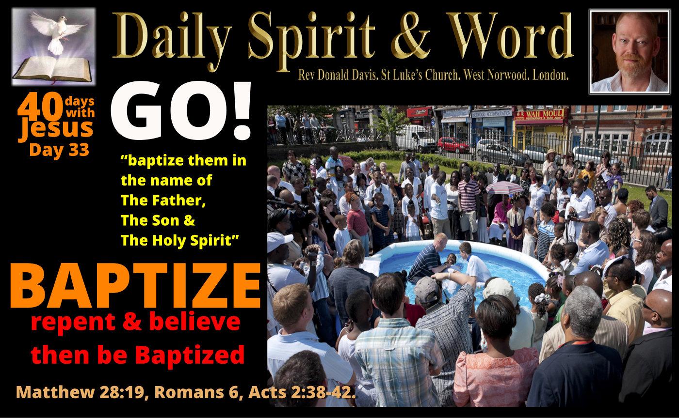 Baptize in the name of Jesus