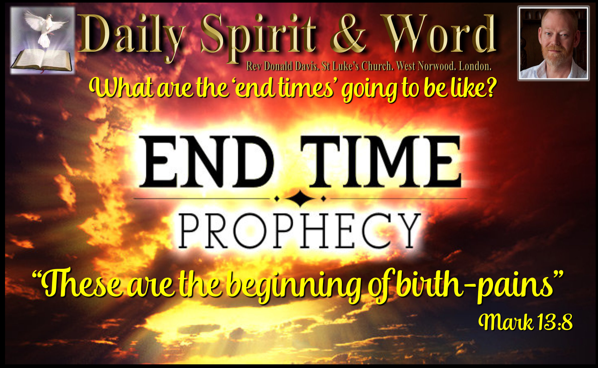 End Time Prophesy Birth Pains