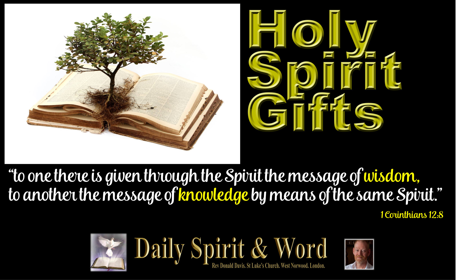 Daily Spirit & Word: 546: The Gifts of Wisdom and Knowledge.