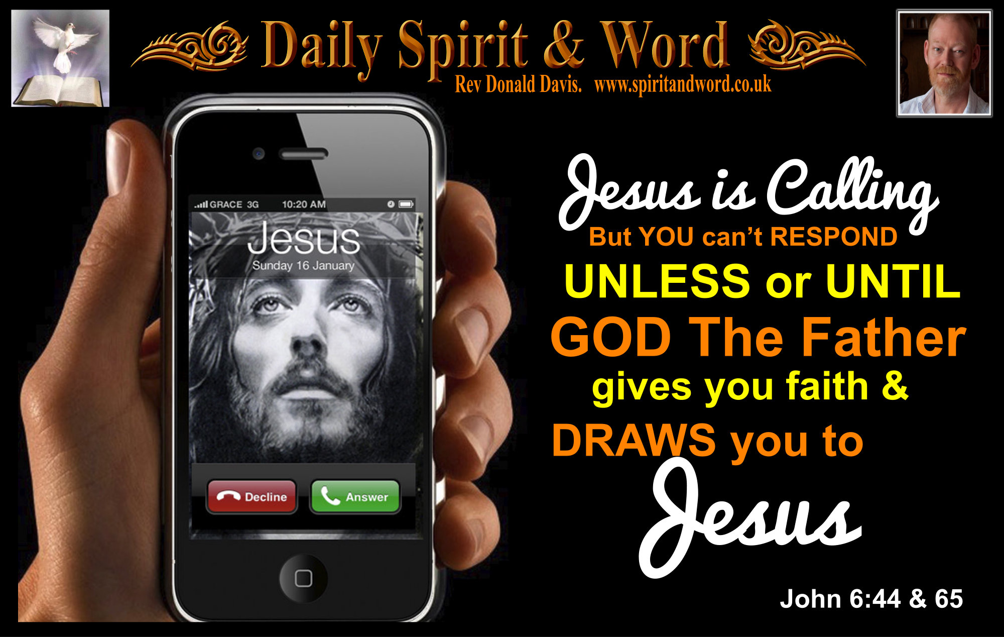 The New Birth by God's Holy Spirit. We're drawn to Jesus by Father God