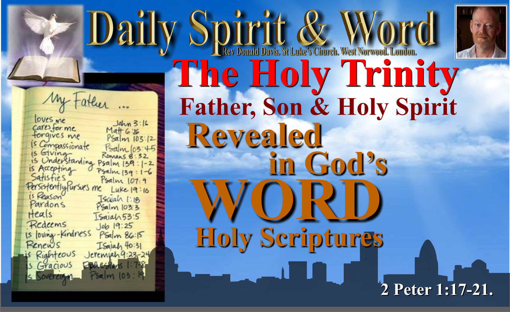 God is; Father, Son and Holy Spirit