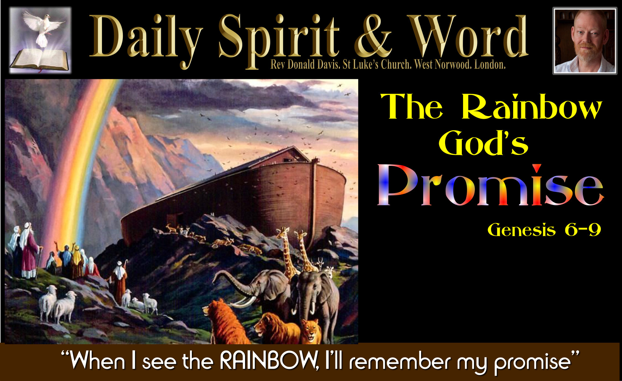 The rainbow is a symbol of God's promise