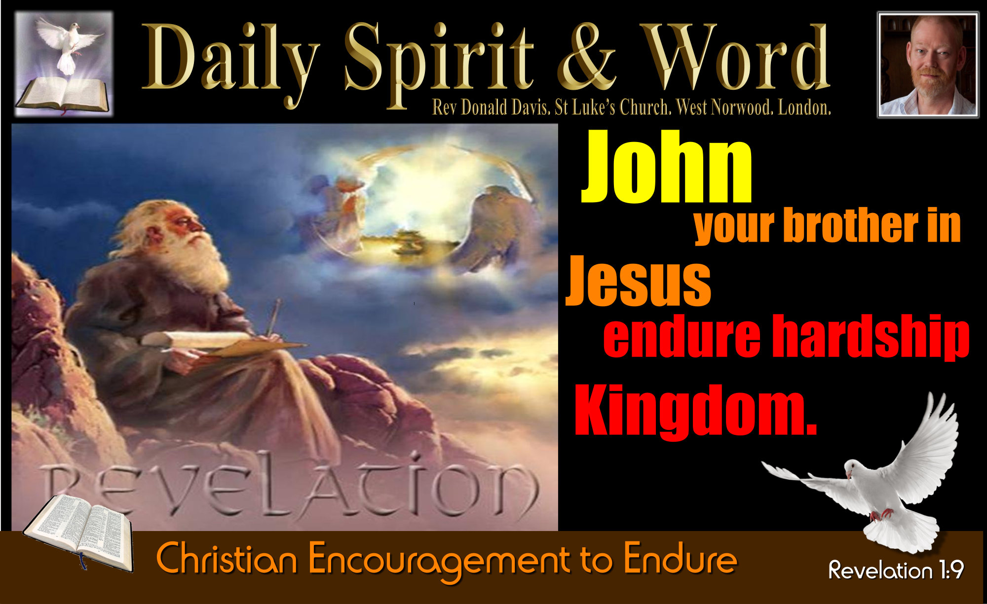Revelation 1:9 John, your brother