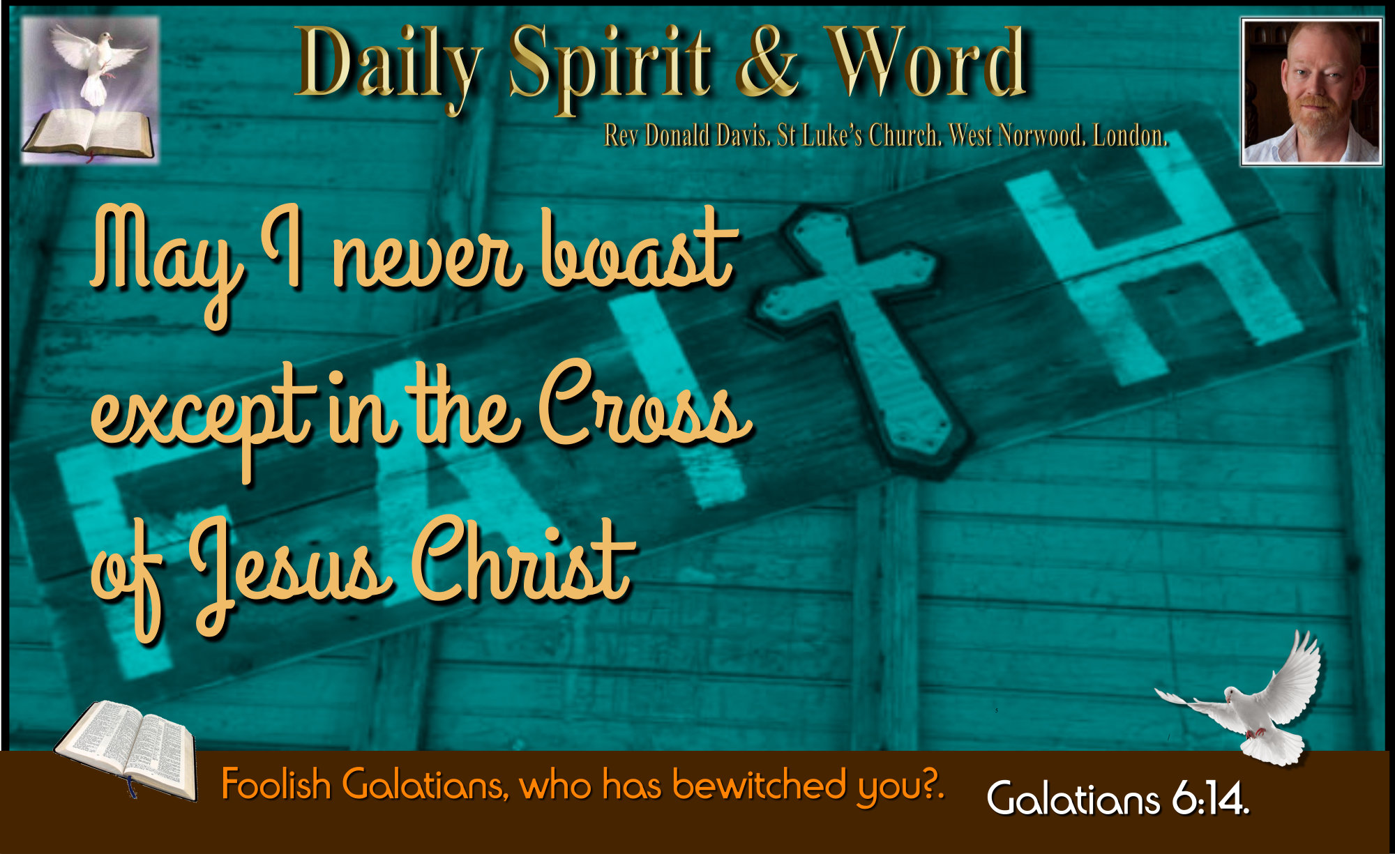 Boast ONLY in the Cross of Jesus Christ