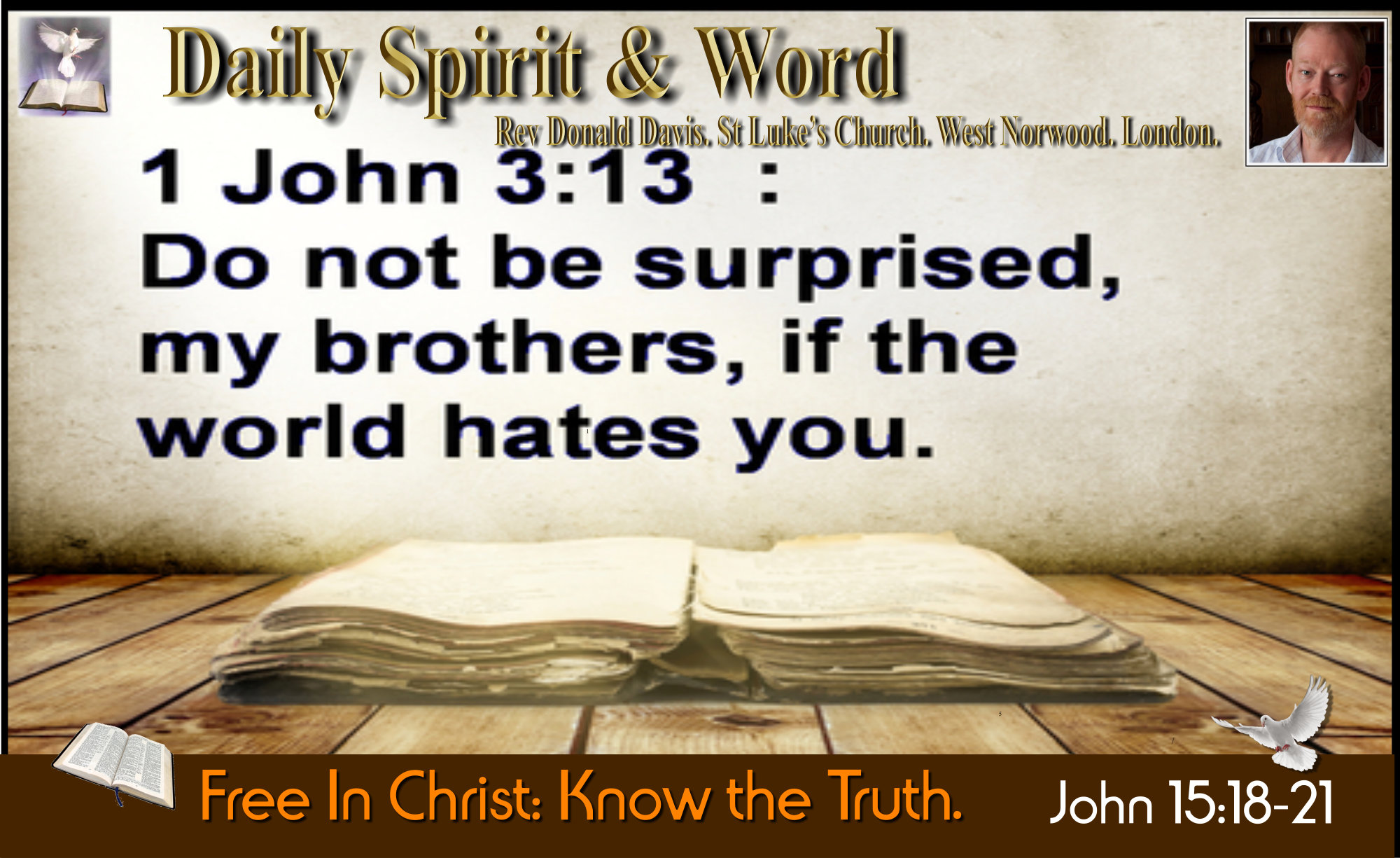 The World hated Jesus, don't be surprised when it hates you too