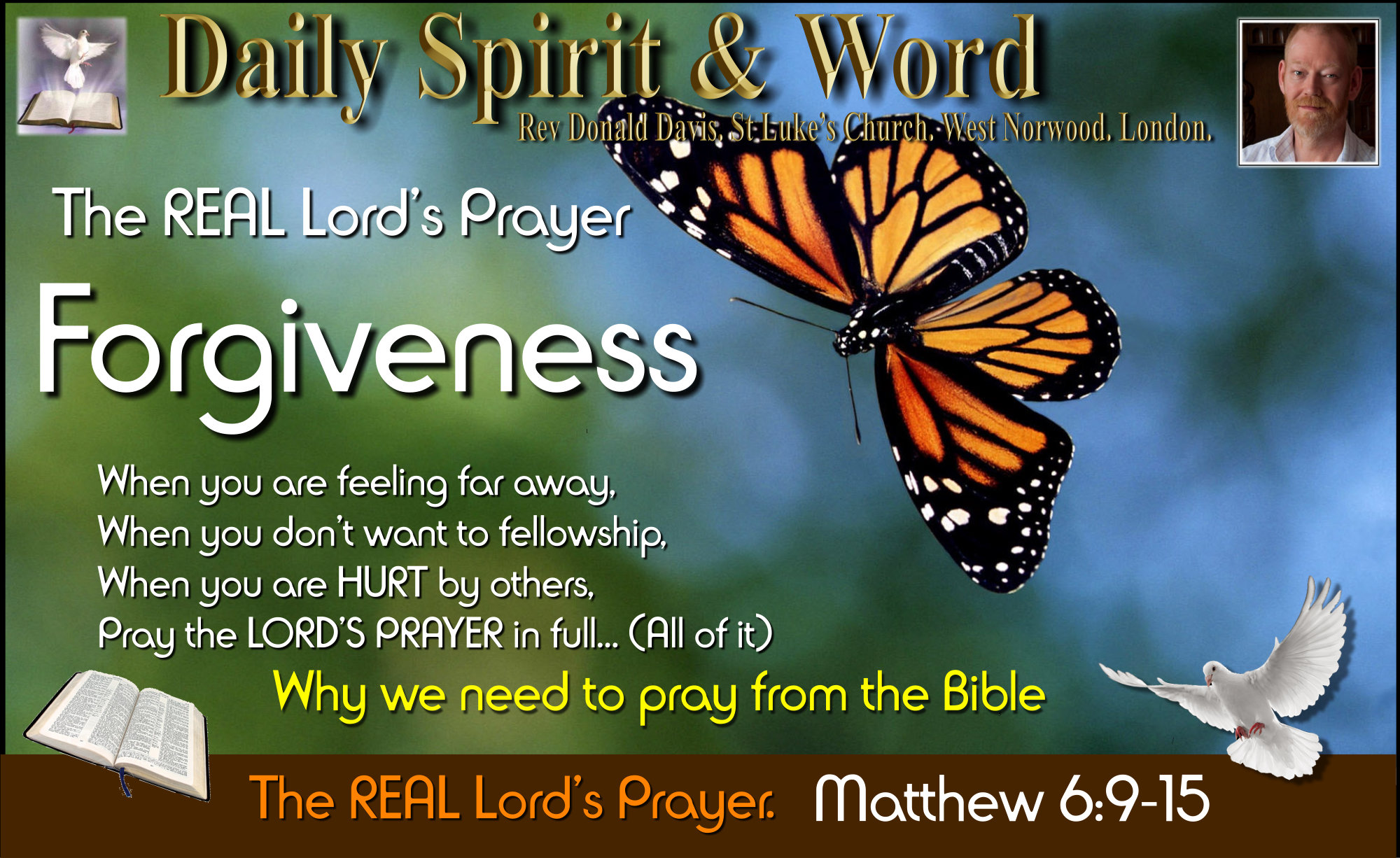 The REAL Lord's Prayer: Forgiveness