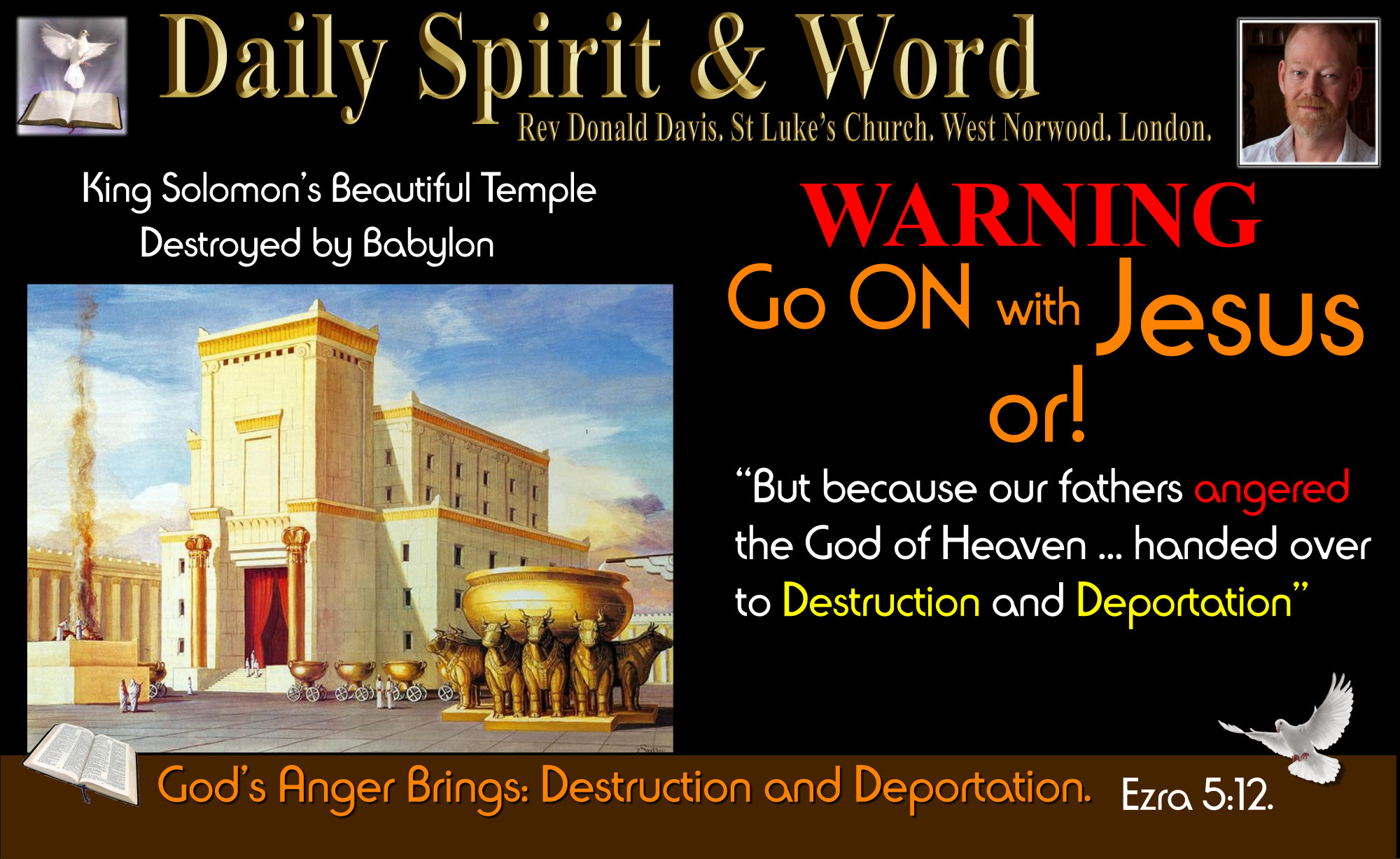 King Solomon's Temple Destroyed because of sin and rebellion