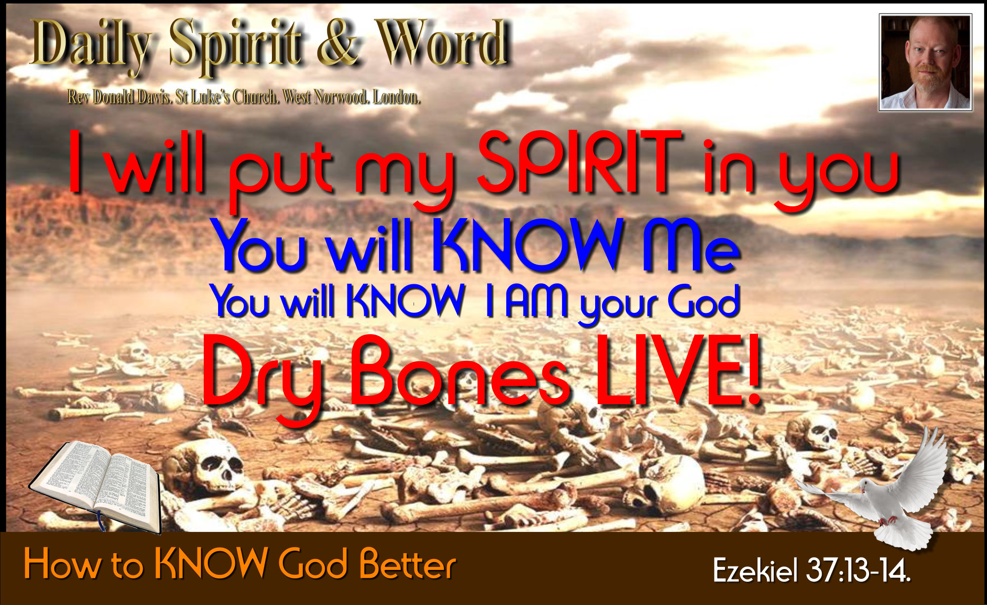 The Valley of Dry Bones, Knowing God Better