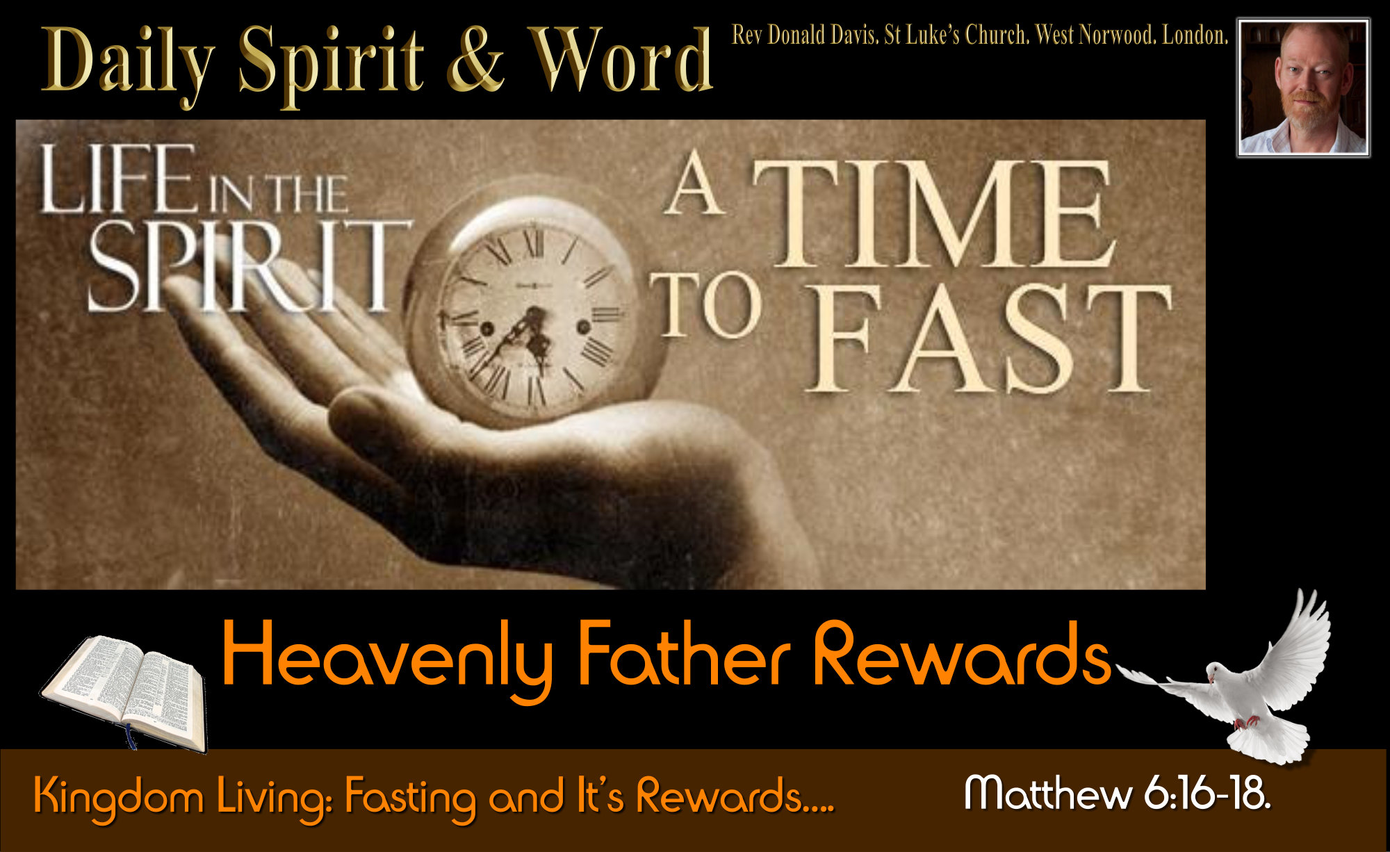 Your Heavenly Father will reward you.
