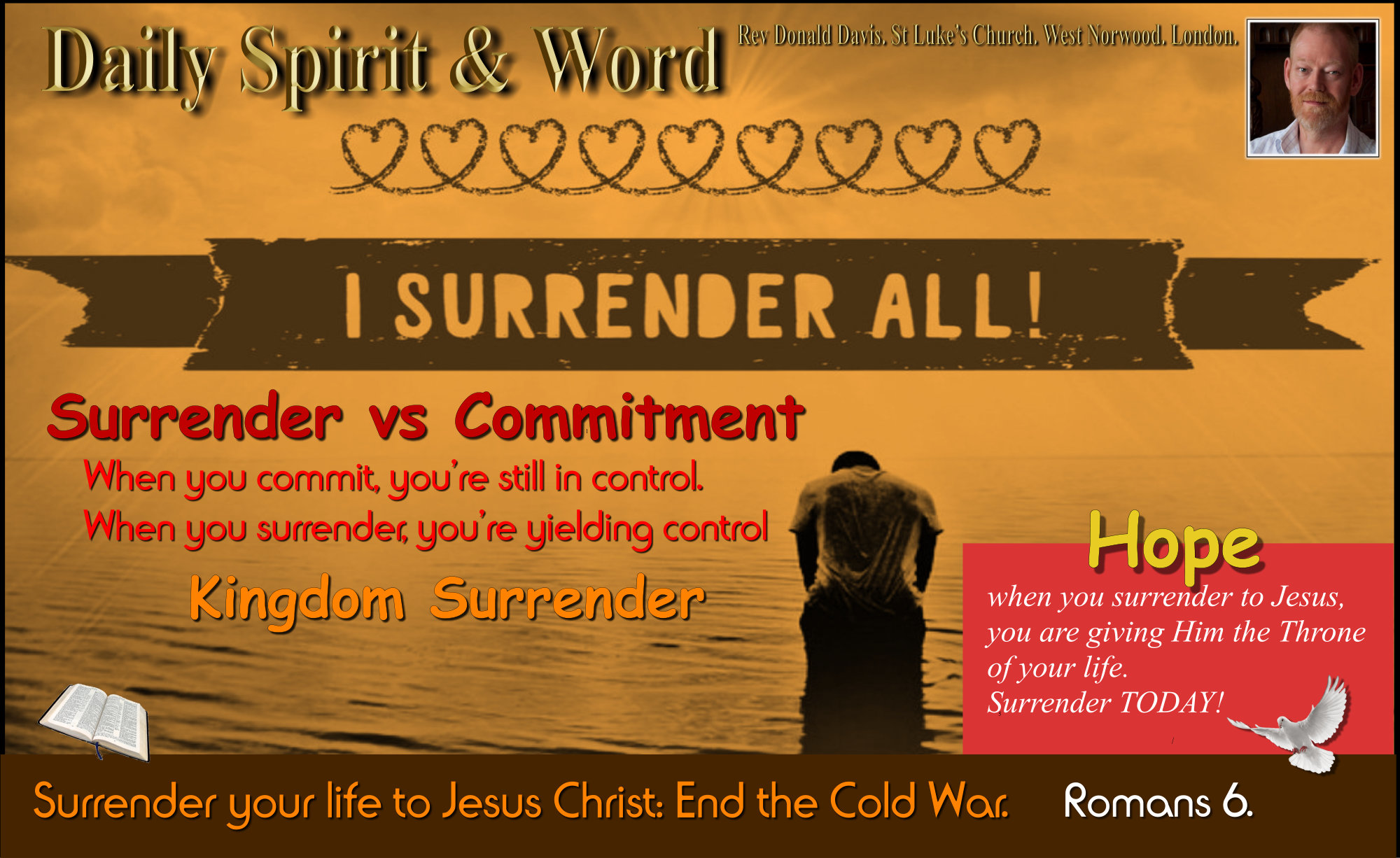 Surrender to Jesus, don't just make a commitment.