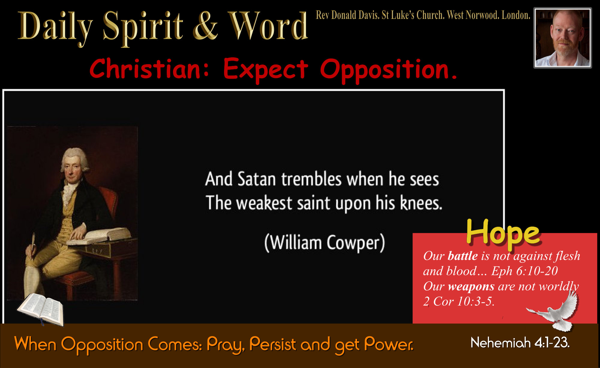 when you work for Jesus, expect opposition from the enemy